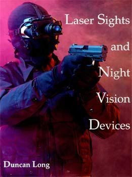 Laser Sights and Night Vision